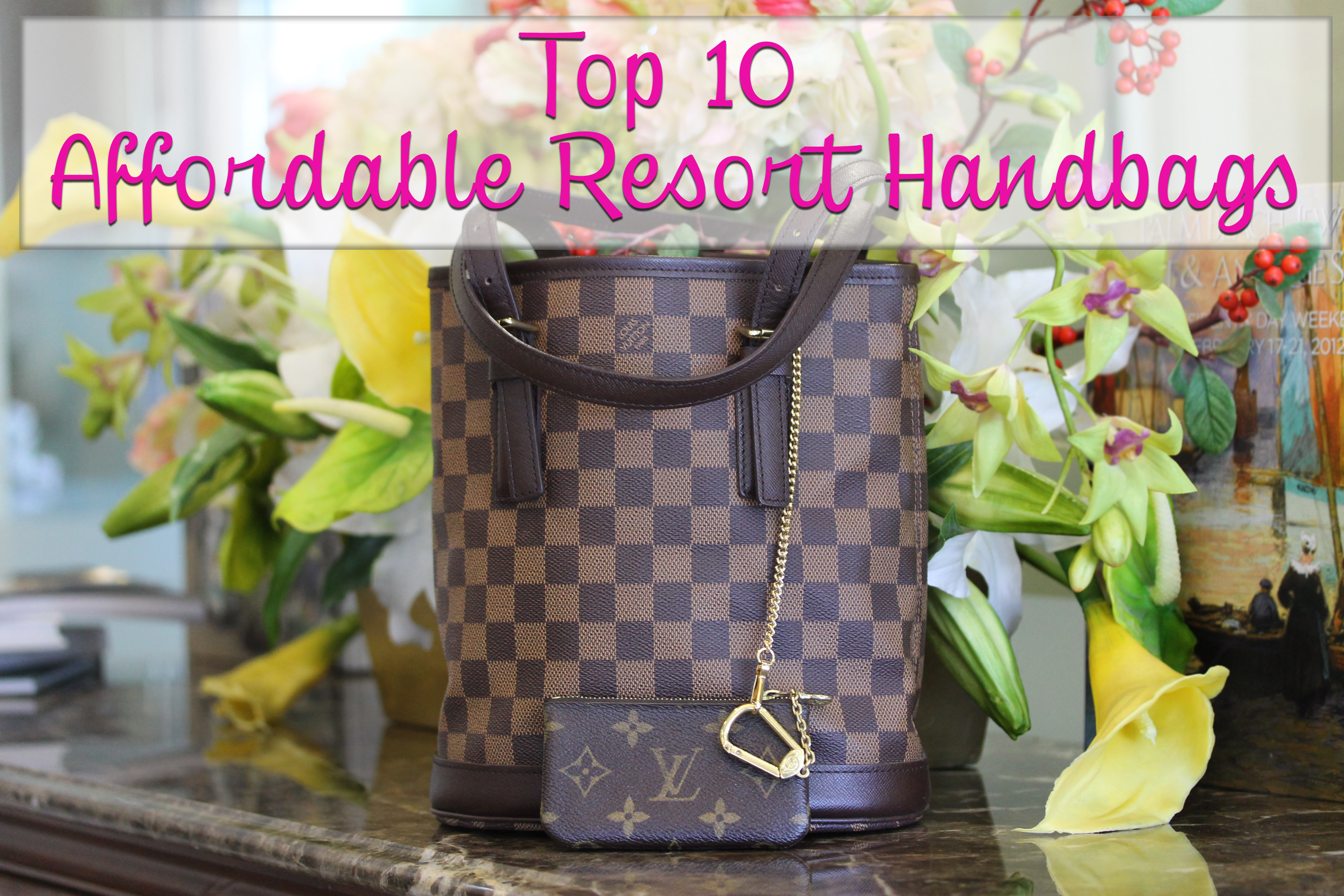 Top Ten Affordable Resort Handbags Boca Raton